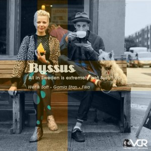 Byssus - All In Sweden is Extremely Wet & Soft