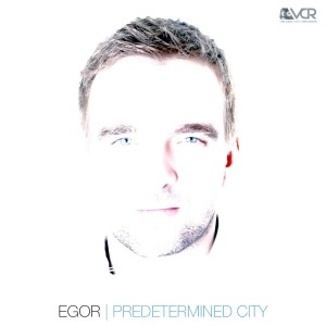 Egor - Predetermined City