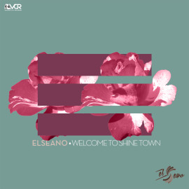 El Seano – Welcome to Shine Town (House)