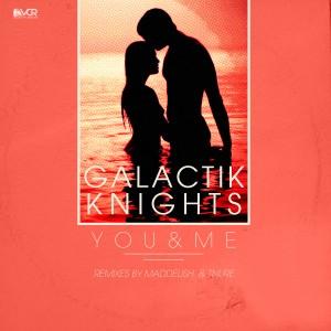 Galactik Knights - You & Me