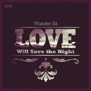Love Will Save the Night