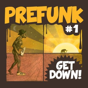 Prefunk - Get Down - artwork by Szpa