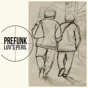 Prefunk Luv's Peril (1500x1500 300dpi artwork by Szpa)