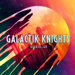 Galactik Knights Morning Sun