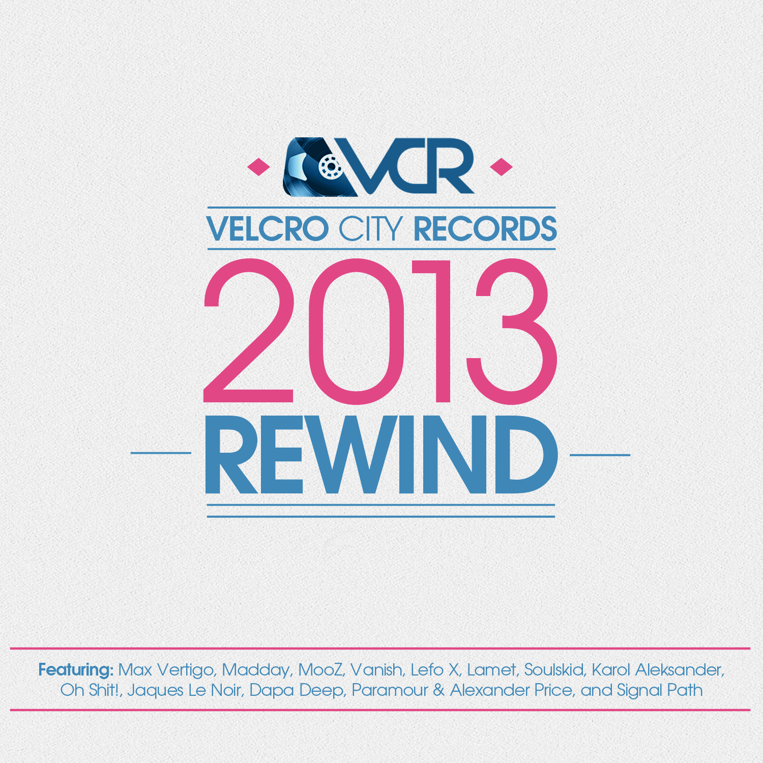 VCR246 – Various Artists – Velcro City Records 2013 Rewind