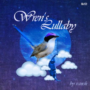 Vanish - Wren's Lullaby