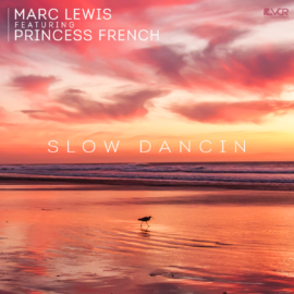 Marc Lewis featuring Princess French – Slow Dancin (NuDisco)